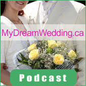MyDreamWedding.ca Podcast